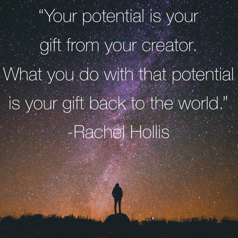 Potential is a gift